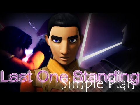 [ AMV ] Star wars rebels  ~  Ezra Bridger  ~  Last One Standing
