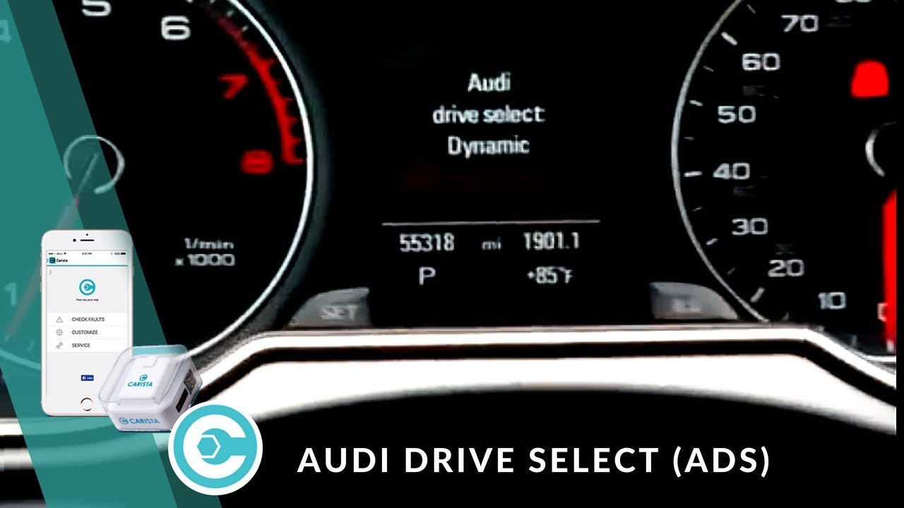 Audi Drive Select (ADS) for Audi A4/A5/Q5 B8 - Carista Blog