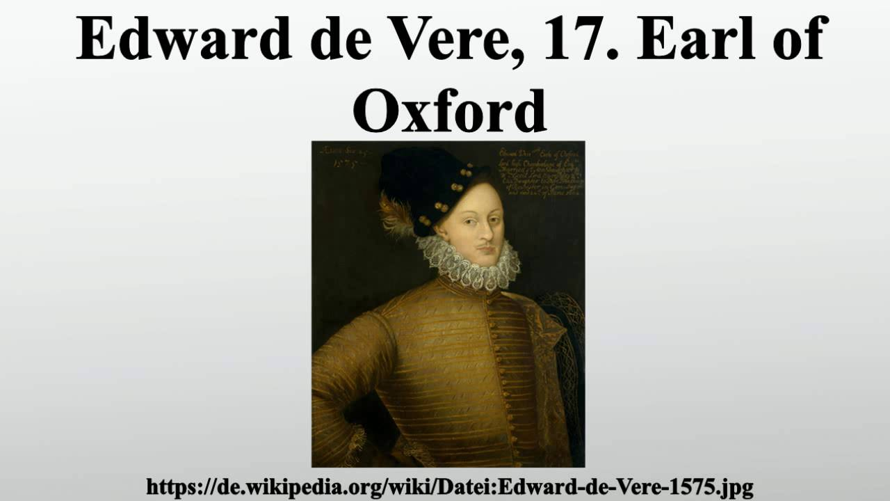 a biography of edward devere earl of oxford Percy allen issued the case for edward de vere, seventeenth earl of oxford by edward holmes oxford: first modern biography of edward de vere as.