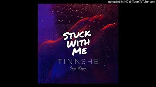 Cover images Tinashe - Stuck With Me (Remix) ft. Gage Major