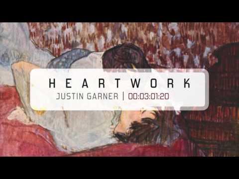 Justin Garner - Heartwork