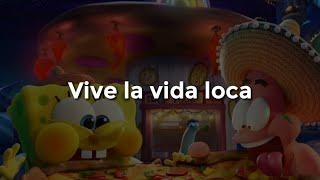 Ricky Martin - Livin' La Vida Loca [ Letra ] [ Bob esponja al rescate ]