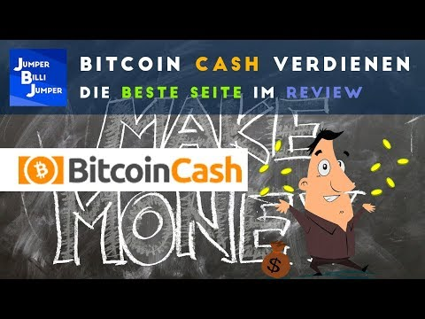 Beste Seite zum Bitcoin Cash verdienen