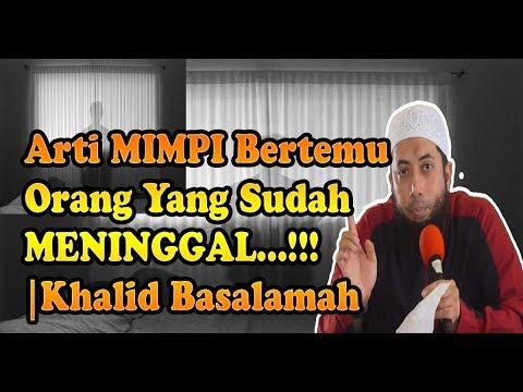 ARTI MIMPI BERTEMU ORANG YANG SUDAH MENINGGAL...!!! | DR