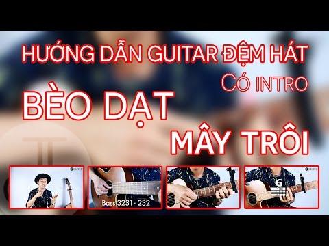 BÈO DẠT MÂY TRÔI - Hướng dẫn guitar đệm hát ( Có intro ) FULL
