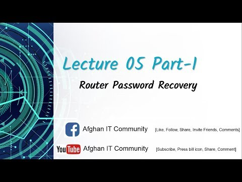 Afghan IT Community  Lecture 05  Router Password Recovery Part 1