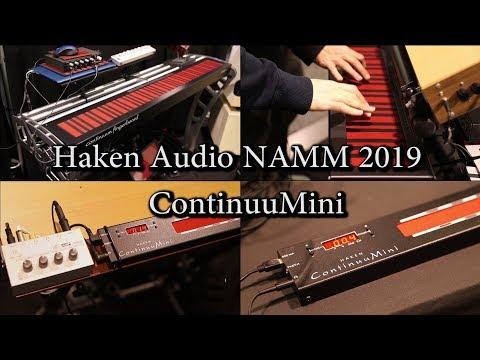 Haken Audio ContinuuMini - NAMM 2019