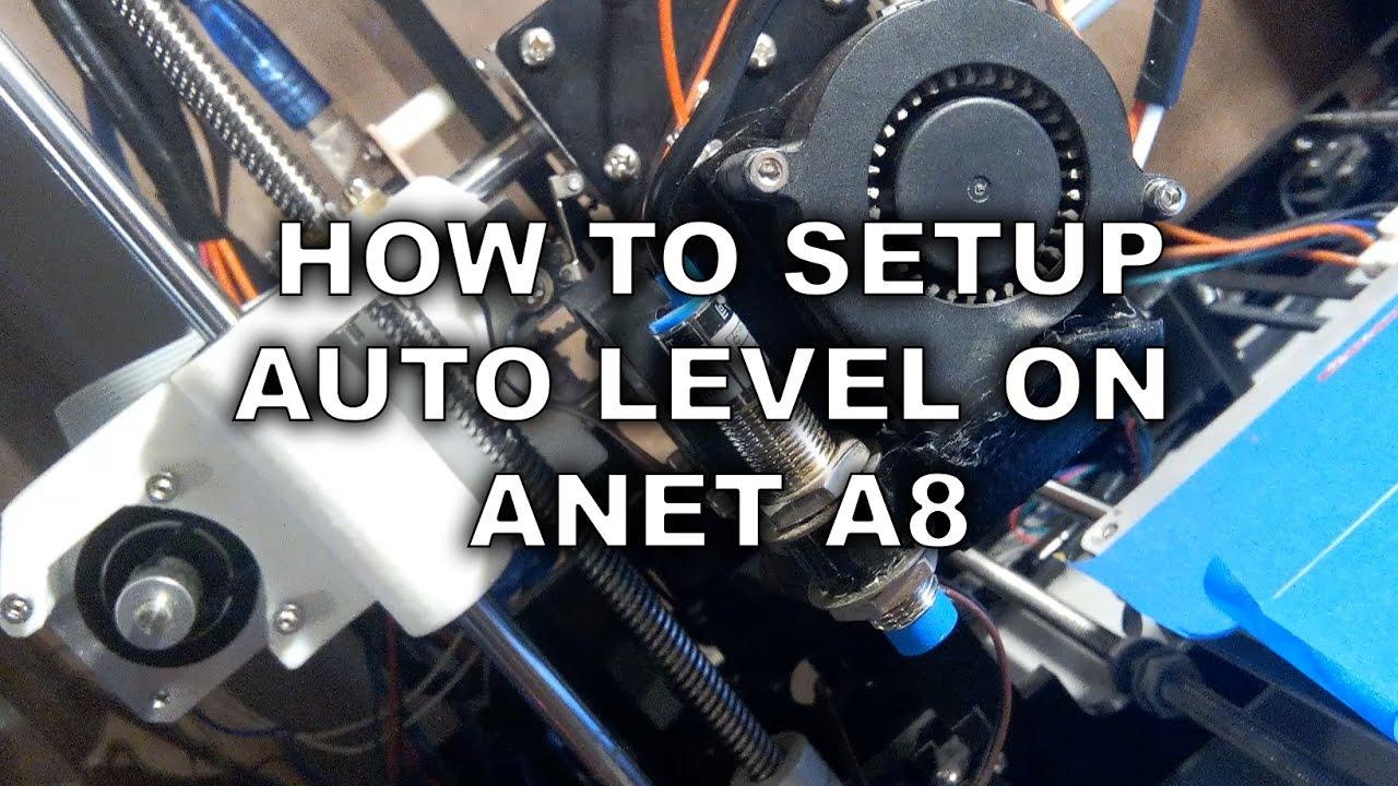 how to setup a autolevel on anet a8