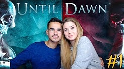 UNTIL DAWN MIT MEINER FREUNDIN #1 - INTRO & KAPITEL 1 🔥🔥🔥