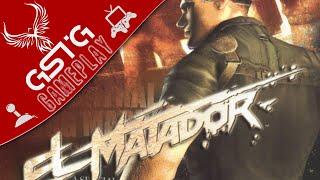 El Matador [GAMEPLAY by GSTG] - PC
