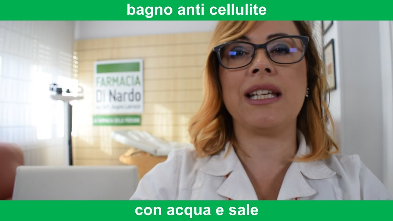 Cellulite: come combatterla con i bagni di sale - YouTube