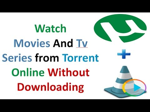 How To Watch Torrent Videos Online Without...