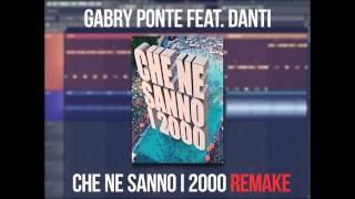 [FL STUDIO REMAKE] Gabry Ponte - Che ne sanno i 2000 feat. Danti