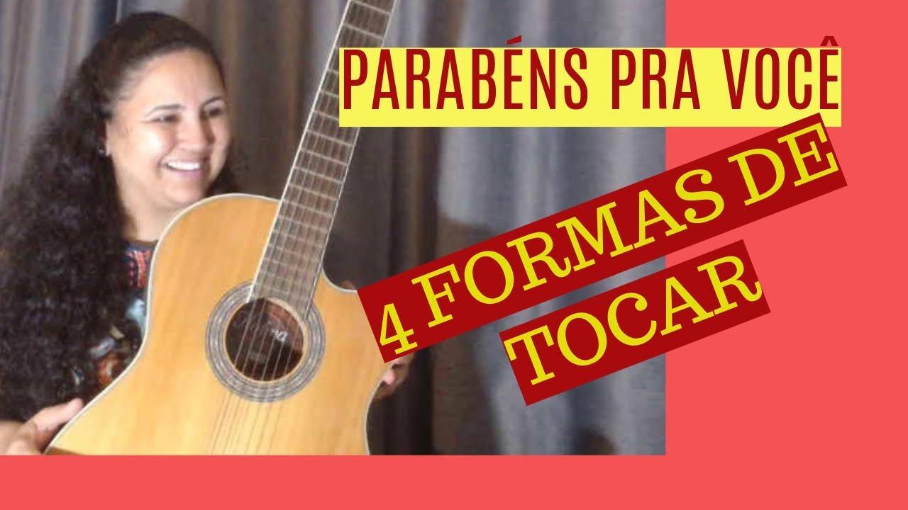 4 formas de tocar Parabéns pra você | Violão iniciante