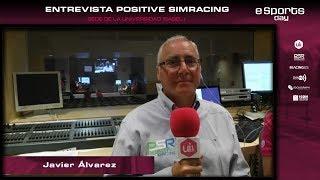 Positive SimRacing | Entrevista Javier Alvarez