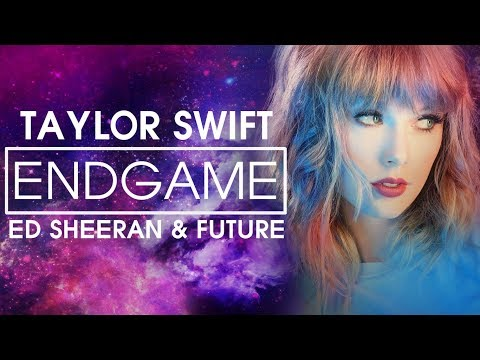 [Vietsub] End Game - Taylor Swift...