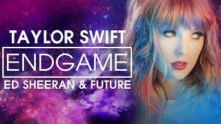 [Vietsub] End Game - Taylor Swift (Official)