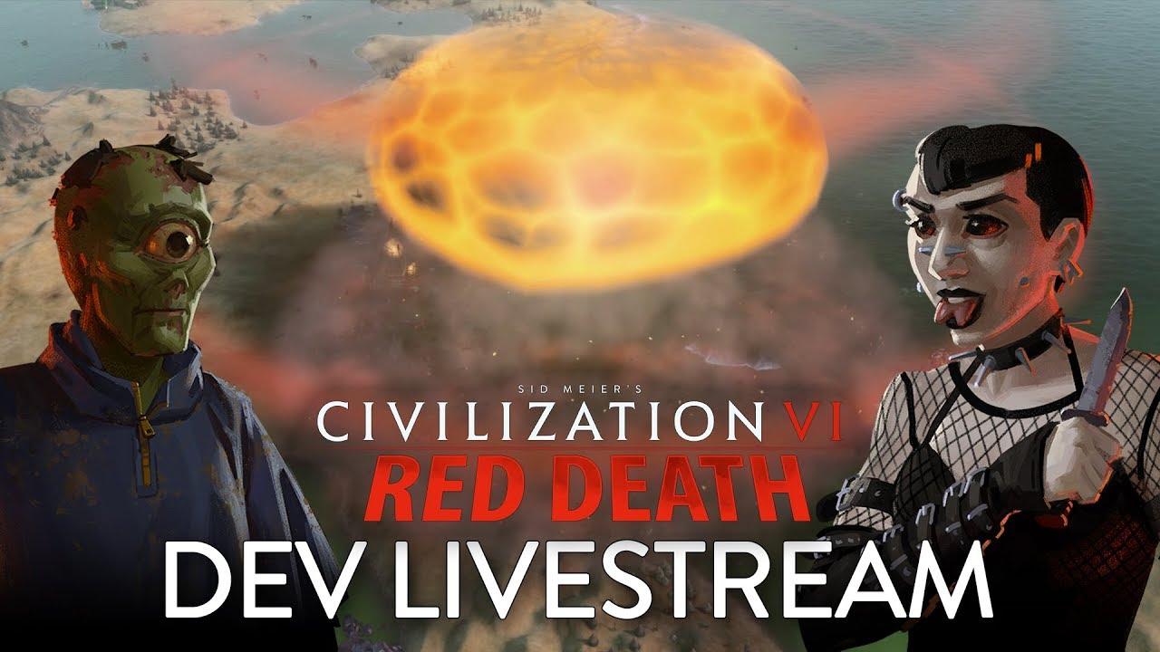 Civilization VI: Red Death (Developer Livestream VOD)