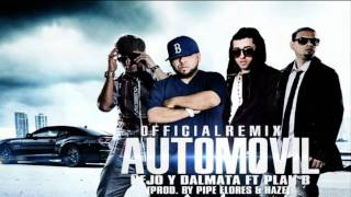 ‪Automovil (Remix) - Ñejo Y Dalmata Ft. Plan B (Original) ★REGGAETON 2011★
