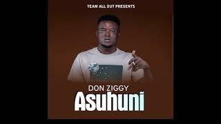 Don Ziggy- A'Suhuni (Audio} Prod. By Beat King