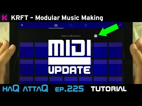 KRFT MIDI Out Tutorial │ feat KORG Gadget haQ attaQ - 225