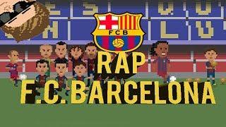 RAP FC BARCELONA BIENVENIDO AL CAMP NOU BARRETT