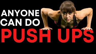 Anyone Can Do PUSH UPS...Here&#39s How