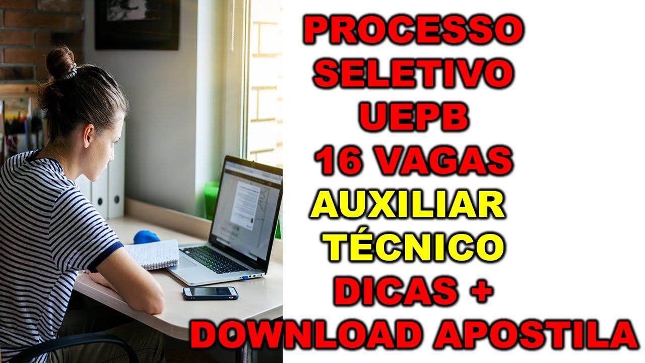 Processo Seletivo UEPB 2021 16 VAGAS PARA Auxiliar Técnico COMO PASSAR NA PROVA + DOWNLOAD APOSTILA