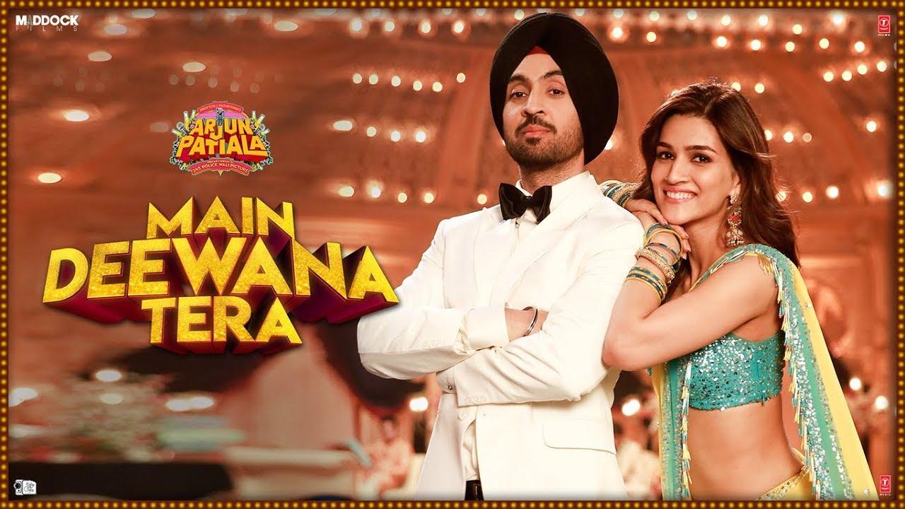 Main Deewana Tera Mp3 song download  Arjun Patiala | Diljit Dosanjh