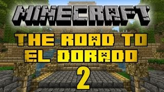"Minecraft - ""The Road to El Dorado"" Part 2: The Temple"