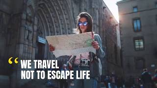 Why Should We Travel