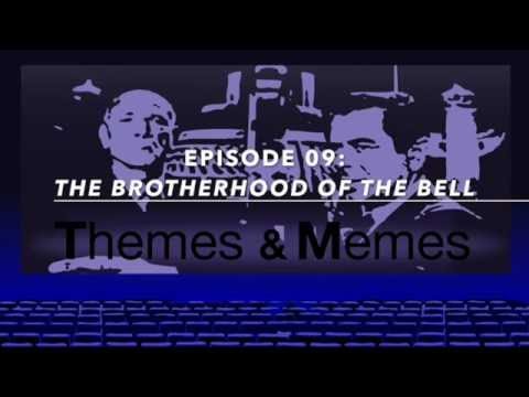 THE BROTHERHOOD OF THE BELL Movie Review, Themes & Memes Ep09