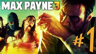 MAX PAYNE 3 - Parte 1: Inferno Paulistano!!!! [ PC - Playthrough ]