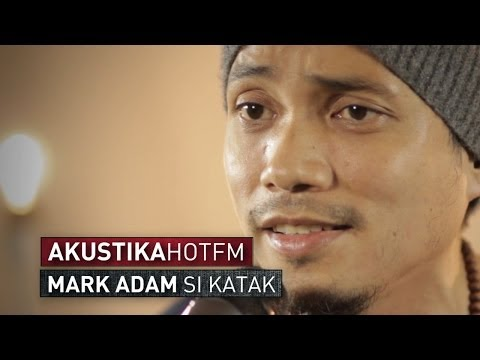 MARK ADAM - SI KATAK (LIVE) - Akustik Hot - #HotTV