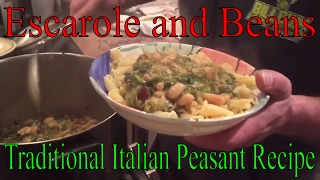 Escarole and beans - how to cook this traditional Italian peasant recipe