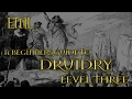 A BEGINNERS GUIDE TO DRUIDRY LEVEL THREE