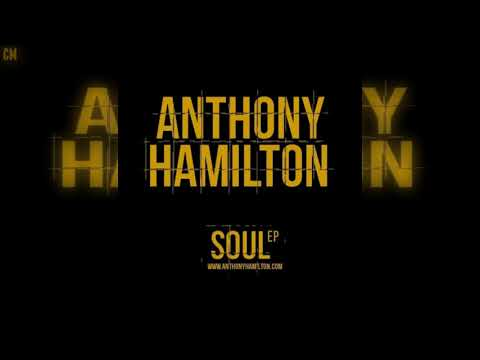 Anthony Hamilton - Soul [Full EP] [2011]