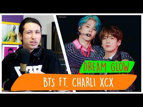 REAGINDO À BTS 방탄소년단 Charli XCX - DREAM GLOW