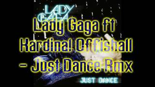 Lady Gaga ft. Kardinal Offishall - Just Dance.Rmx