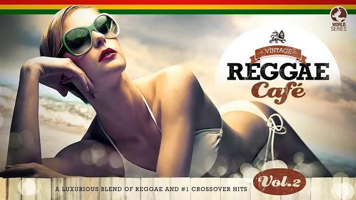 vintage reggae caf vol 2  cool music