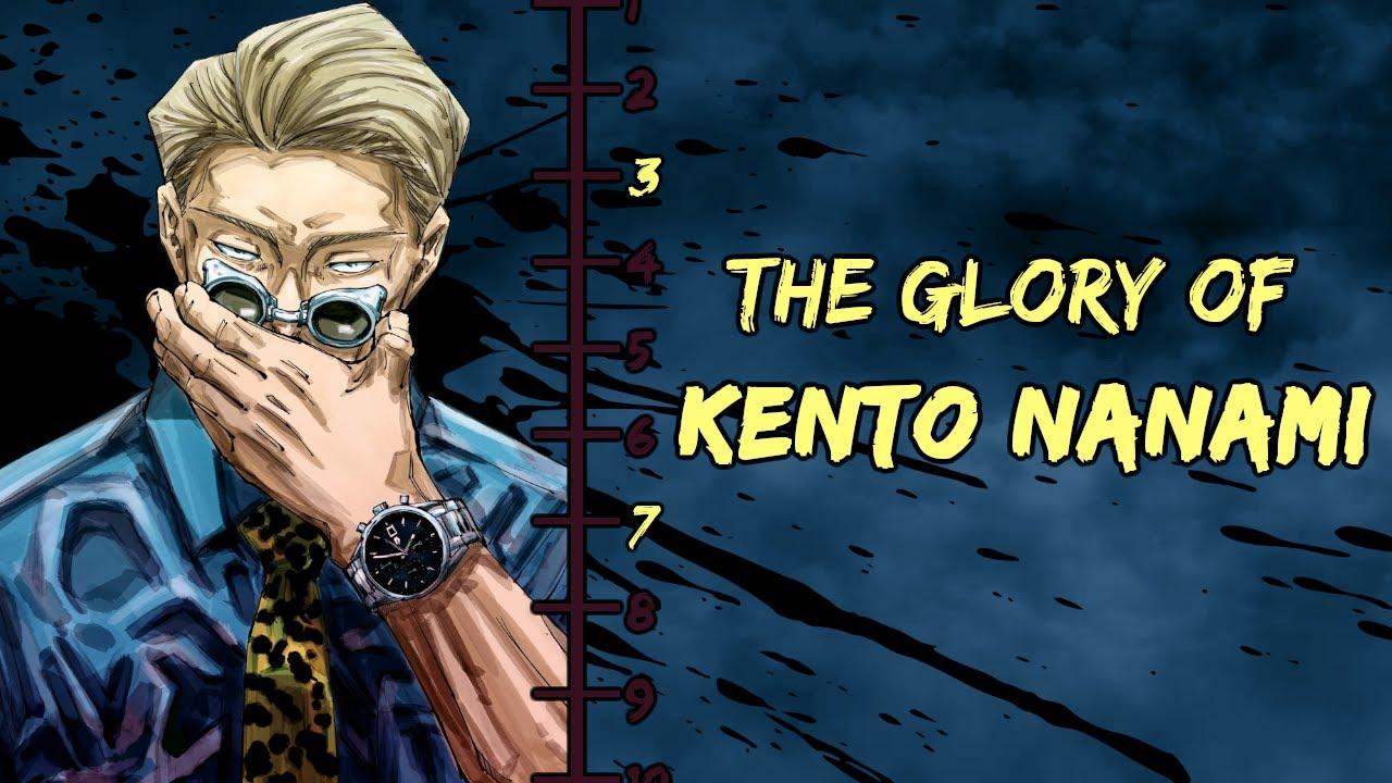 The Glory Of Kento Nanami Youtube