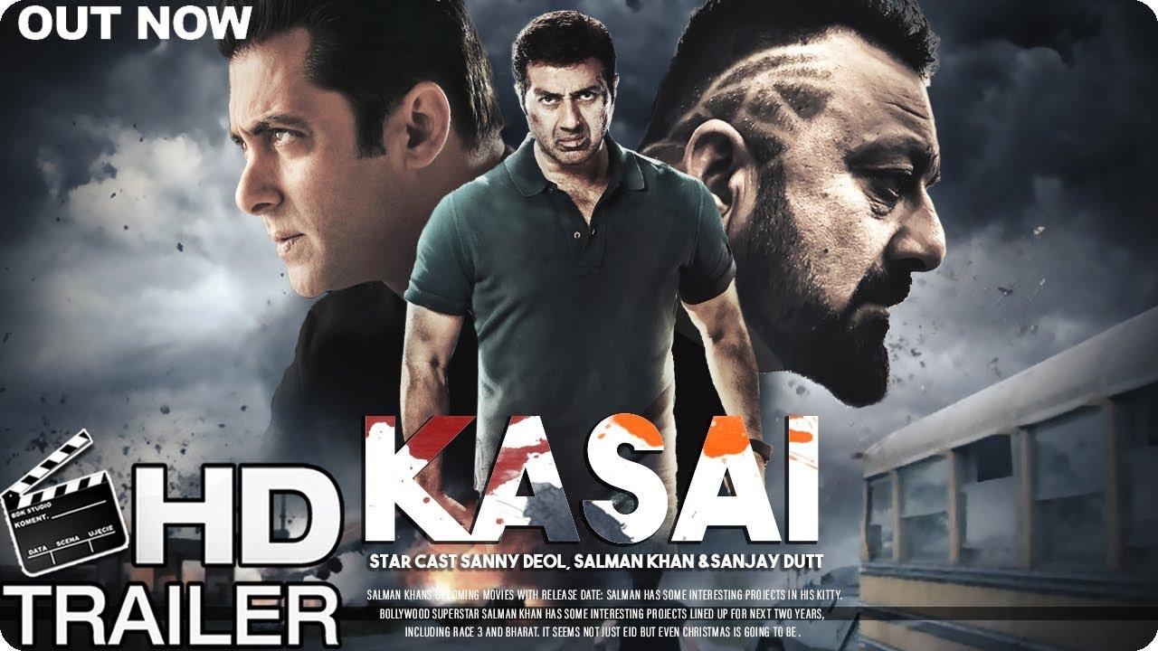 Kasai Movie Trailer | Salman Khan , Sunny Deol & Sanjay ...
