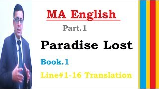 MA English Part.1 Paradise Lost Book.1 by  Milton,L#1-16 Translation explanation by Shahid Bhatti