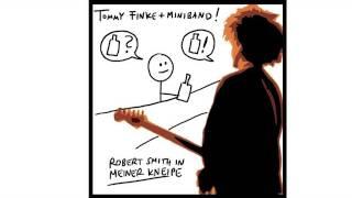 Tommy Finke + Miniband: ROBERT SMITH IN MEINER KNEIPE [Offizielles Musikvideo]