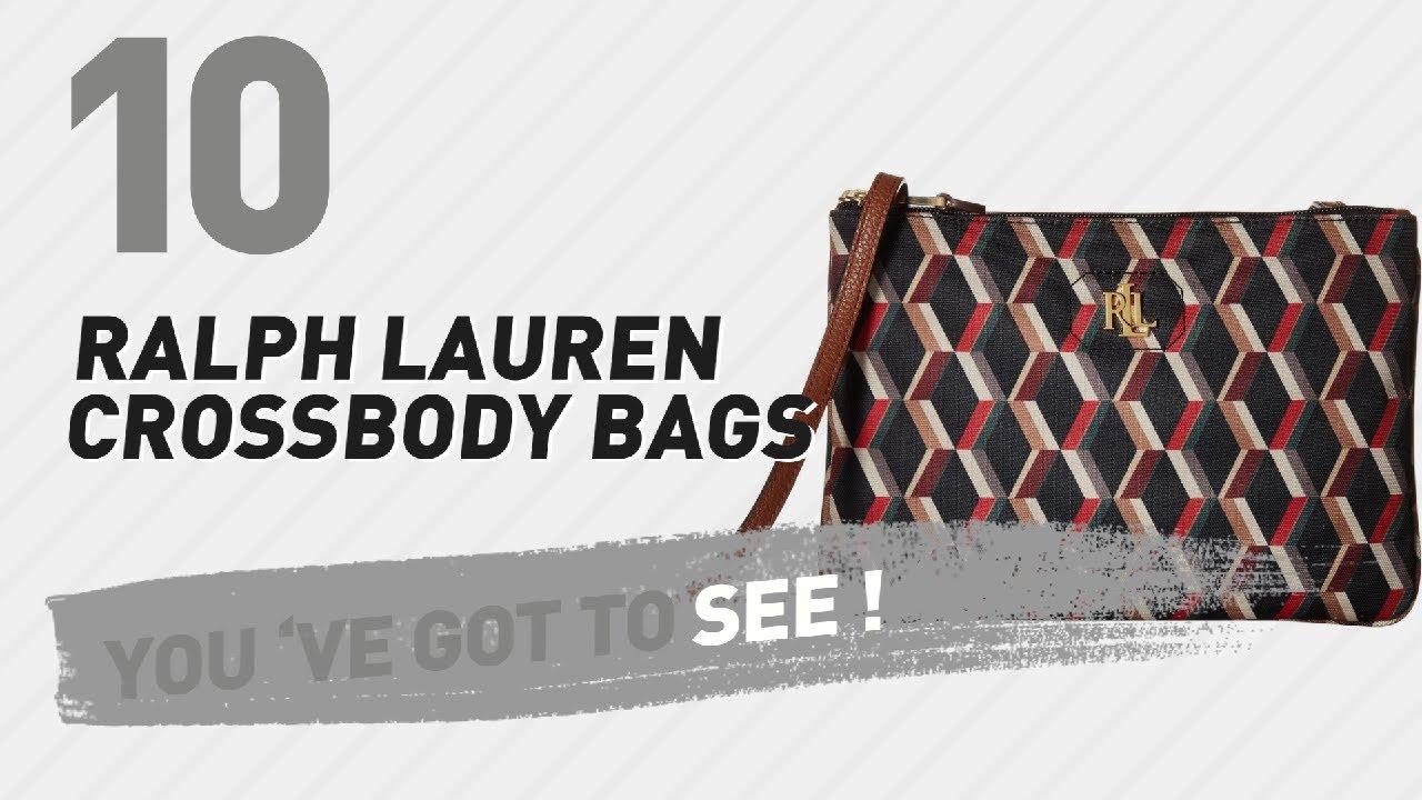 4fc3cb50e4 Ralph Lauren Crossbody Bags    New   Popular 2017 - YouTube