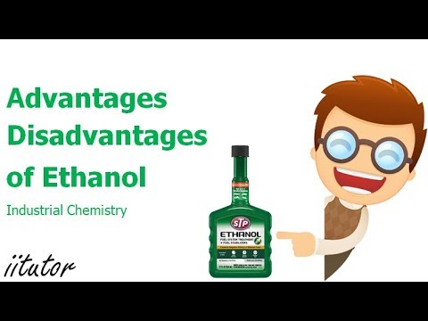 √√ Advantages and disadvantages of using ethanol - Production of Materials | iitutor