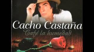 QUE TANGO HAY QUE CANTAR CACHO CASTAÑA