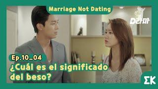 [#MarriageNotDating] Ep.10-04   ¿Cuál es el significado del beso?    #EntretenimientoKoreano