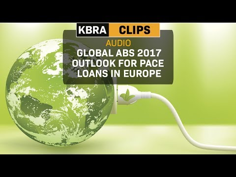 KBRA Clips: Global ABS 2017: Outlook for PACE Loans in Europe