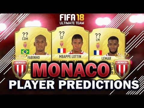 FIFA 18 | MONACO PLAYER RATING PREDICTIONS! | W/MBAPPE, LEMAR AND FABINHO!